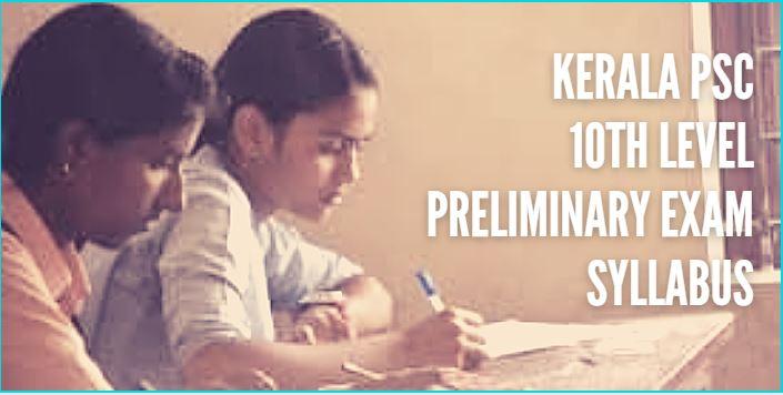 kerala psc 10th level preliminary exams syllabus
